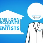 Special Home Loans for Dentists