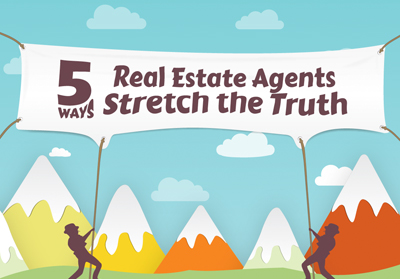 5 ways real estate agents stretch the truth