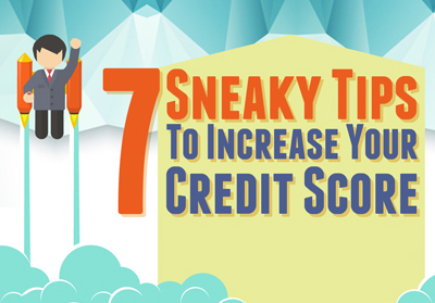 7-sneaky-tips-to-increase-your-credit-score
