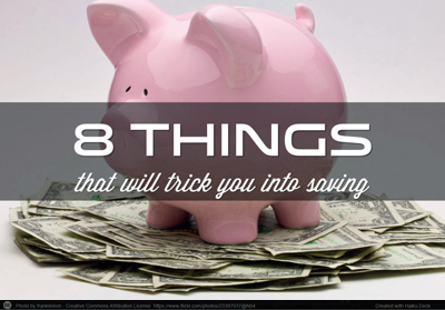 8 things that will trick you into saving!