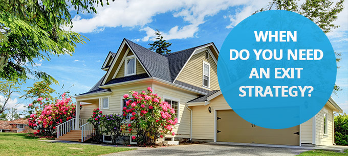 What is an acceptable mortgage exit strategy?